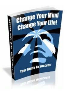 Change Your Mind, Change Your Life (PLR)