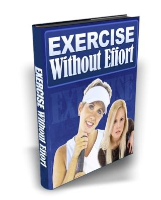 Exercise Without Effort: Yoga, Etc.
