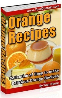 Delicious Orange Recipes (PLR)