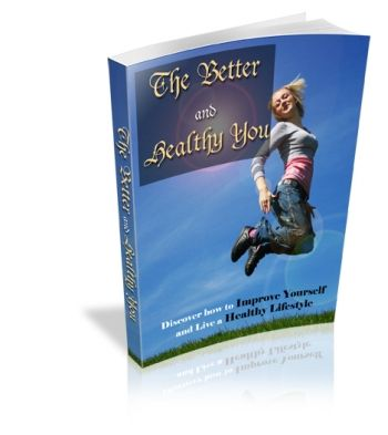 The Better and Healthy You (PLR)