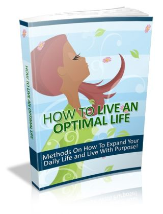 How To Live An Optimal Life