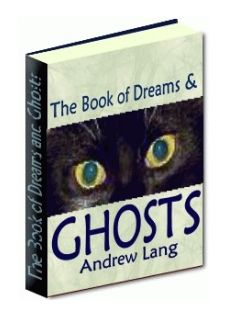 The Book of Dreams & Ghosts