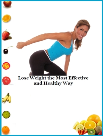 How to Lose Weight the Most Effective and Healthy Way (PLR)