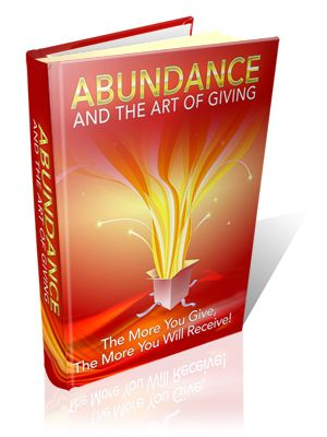 Abundance & the Art of Giving